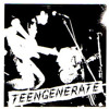 Teengenerate - out of sight