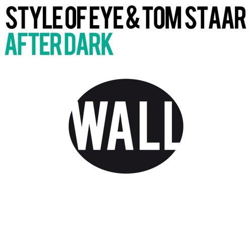 Style Of Eye & Tom Staar 'After Dark' (Zane Lowe Radio 1 rip)
