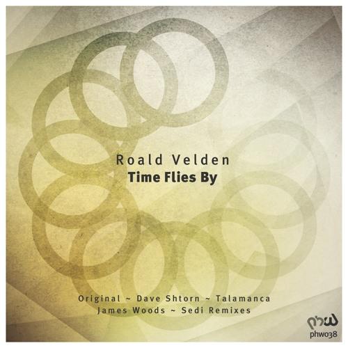 Roald Velden - Time Flies By [PHW038]