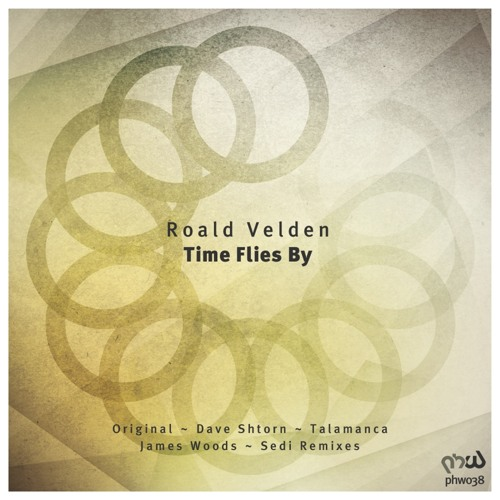 Roald Velden - Time Flies By (Dave Shtorn Remix) [PHW038]