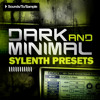 Sounds To Sample - Dark and Minimal Sylenth Presets (Demo)