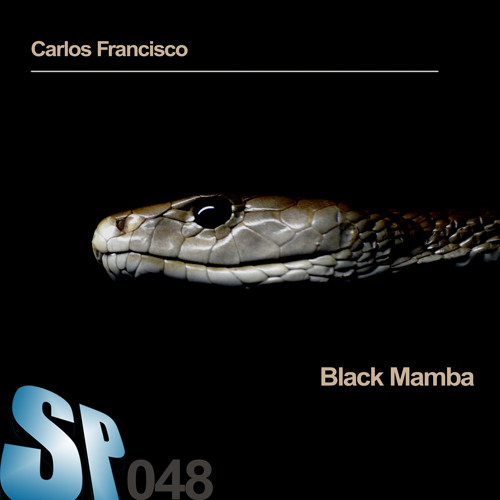 Carlos Francisco - Black Mamba (Original Mix)
