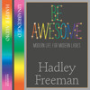 Be Awesome, written and read by Hadley Freeman (Chapter 11: You're Never Too Old for Topshop)