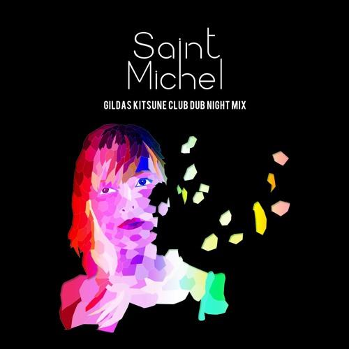 Katherine (Gildas Remix) - Saint Michel