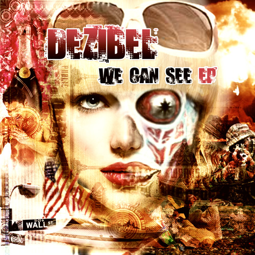 Dezibel - We Can See ( We Can See [EP] - OUT NOW )