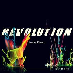 Lucas Rivero - Revolution (Radio Edit)