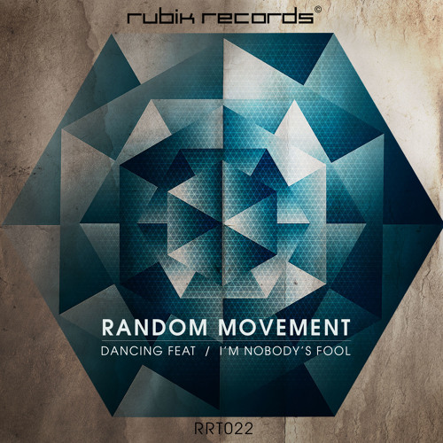 Random Movement - Dancing Feat - OUT NOW