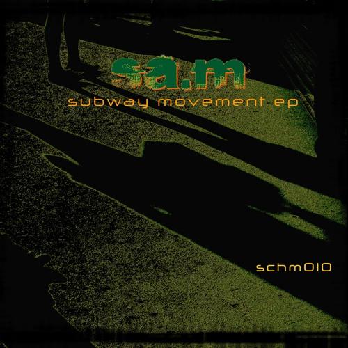 Sa.m - Subway Movement