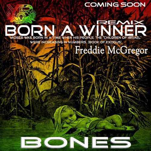 RIQYR0007 Born A Winner - ft Freddie Mcgregor - Paul BONES Remix