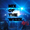 Mix Of The Week #3 - ZYWOX - FREE DOWNLOAD & TRACKLIST IN THE DESCRIPTION