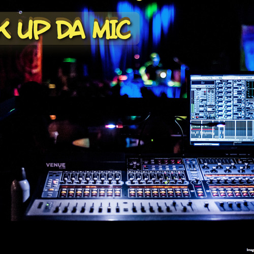 Pick Up Da MIC Instrumental