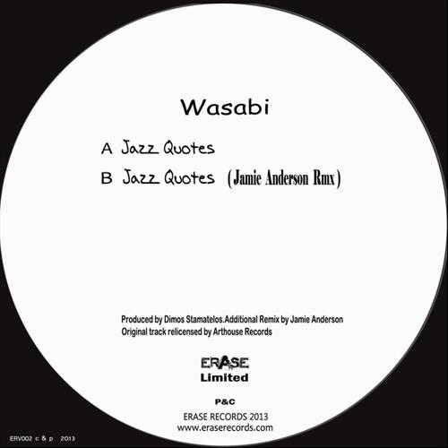 Wasabi - Jazz Quotes (Jamie Anderson Remix)