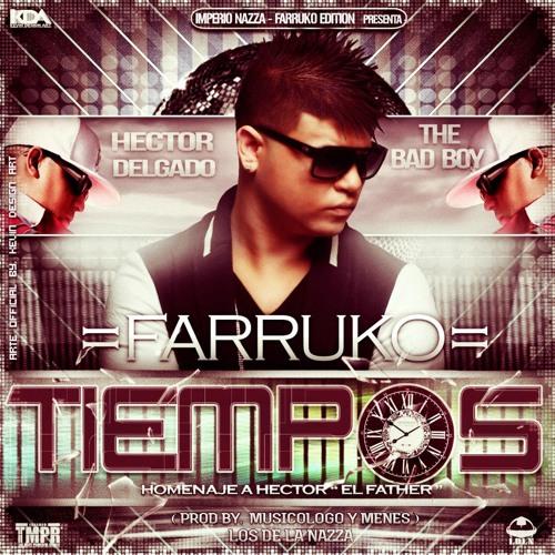 Farruko  - Tiempos - 2013