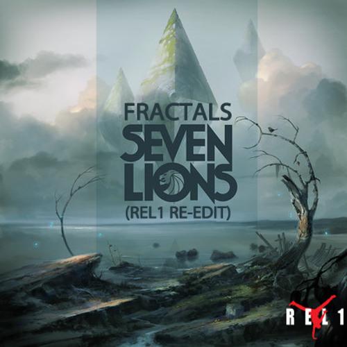 Seven Lions - Fractals (REL1 Re-Rub)