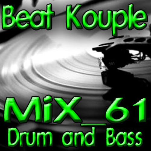 MiX N.61 Drum and Bass - Beat Kouple dj-set