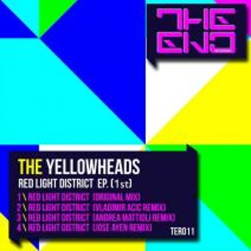 The YellowHeads-Red Light District-(Jose Ayén Remix)