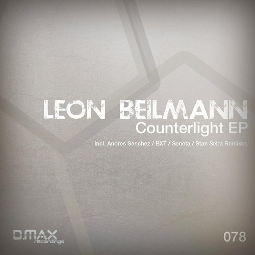 Leon Beilmann - Counterlight (BXT Remix) [OUT NOW on D.Max Recordings]