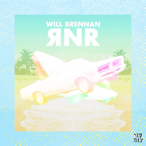 Will Brennan - RNR (Saffy Da Cat Remix)