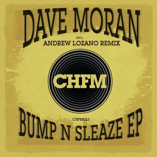 David Moran Bump -N- Sleaze Andrew Lozano's Blackout Remix snippet