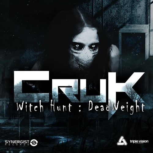 CruK - Witch Hunt OUT NOW!!