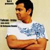 Tahsan - Irsha (Dub-Rock) DJ Osheem Remix