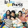 Lo! Ho Gai Party - Title Song for a hindi feature film (Comedy)
