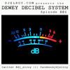 Download Dewey Decibel System Episode 001 Mp3