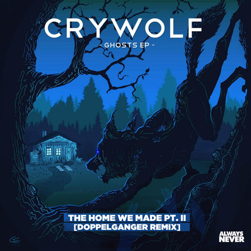 Crywolf - The Home We Made Pt. II (Doppelganger Remix)