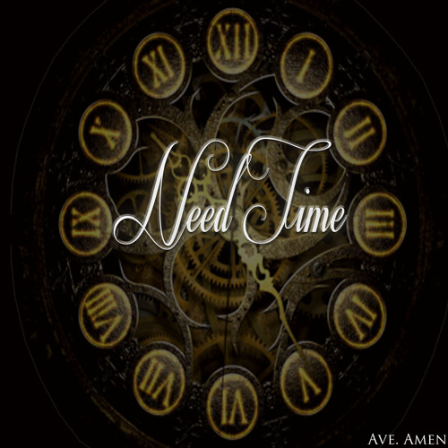 Need Time