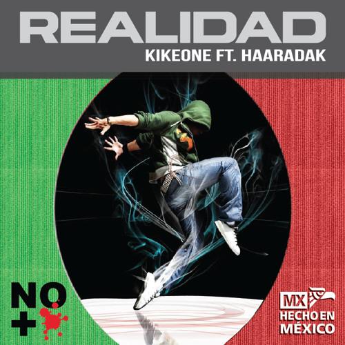 KikeONE & Haaradak - Realidad (Party-Raw mix)
