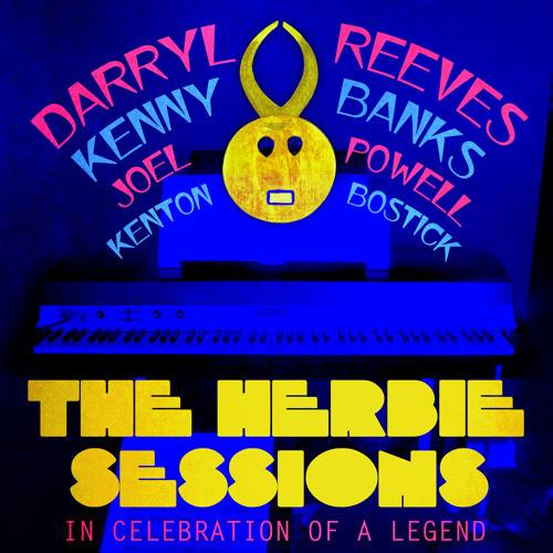 "Darryl Reeves - ""Canteloupe Island""- The Herbie Sessions"