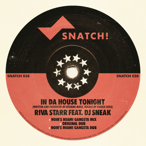 Riva Starr ft Dj Sneak - In Da House Tonight (Noir Remix + Noir Dub)