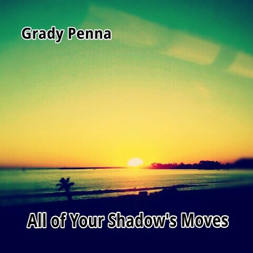 All Of Your Shadow's Moves