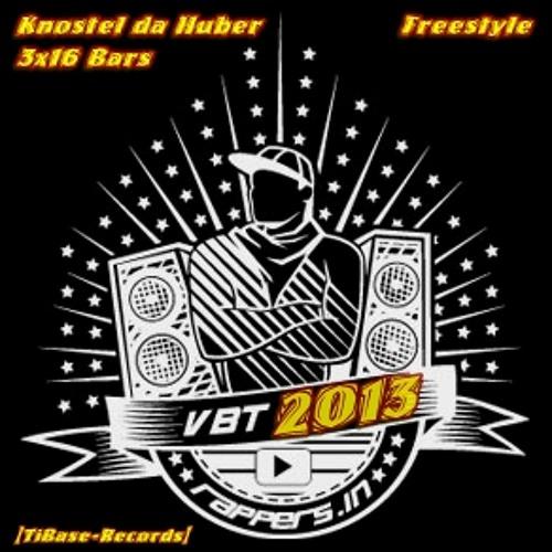 Knostel da Huber - FreestyleReime - VBT- 3x16Bars - [TiBase-Records]