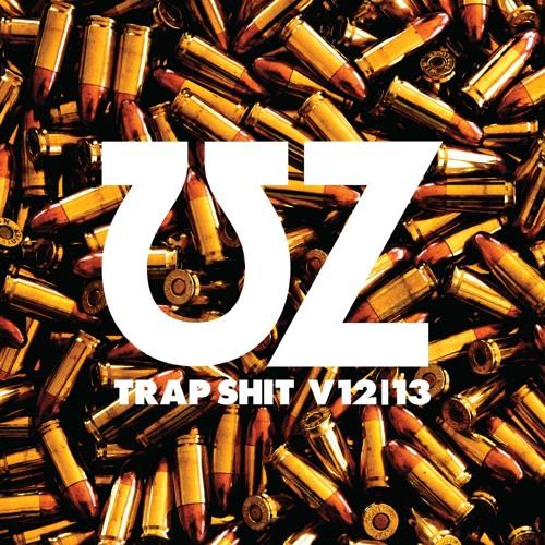 UZ - Trap Shit V13 (Justin Martin remix)