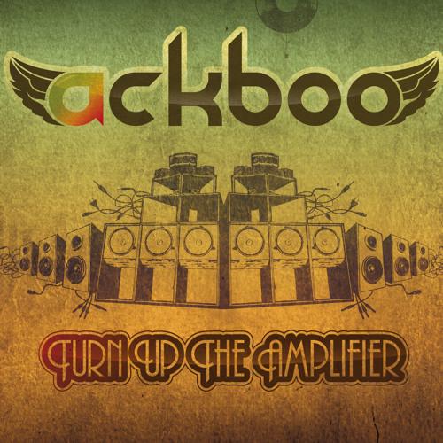 Ackboo - Turn Up The Amplifier - 05 - Earthrocker