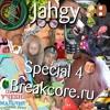 Jahgy - Special 4 Breakcore.ru