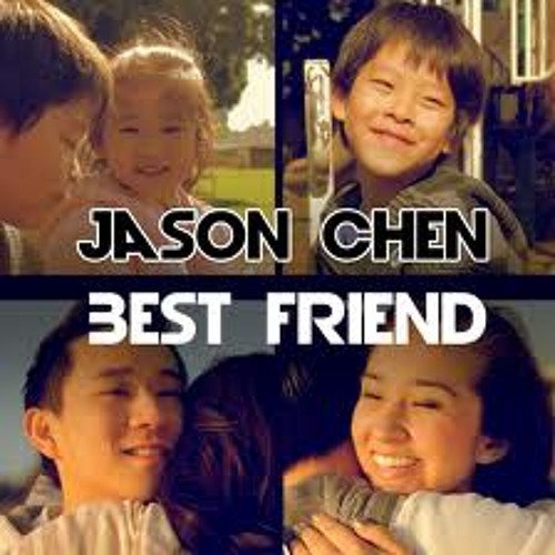 Best friends-jason chen