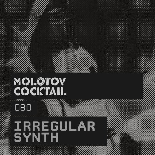 Molotov Cocktail 080 with Irregular Synth