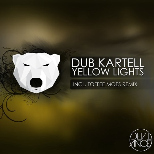 [Preview] Dub Kartell - Yellow lights (Toffee Moes Remix)