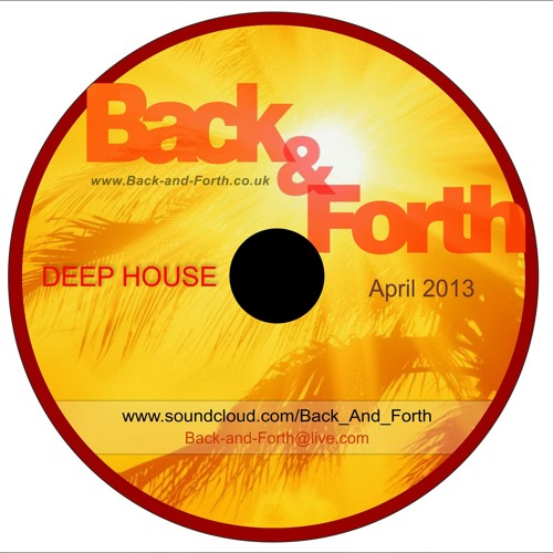 Deep House mix summer 2013 - Mixed by Back&Forth