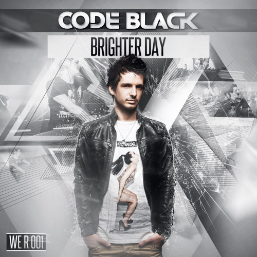 Code Black - Brighter Day ( Original Mix )