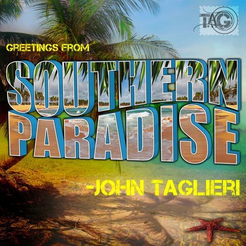 John Taglieri -  Southern Paradise