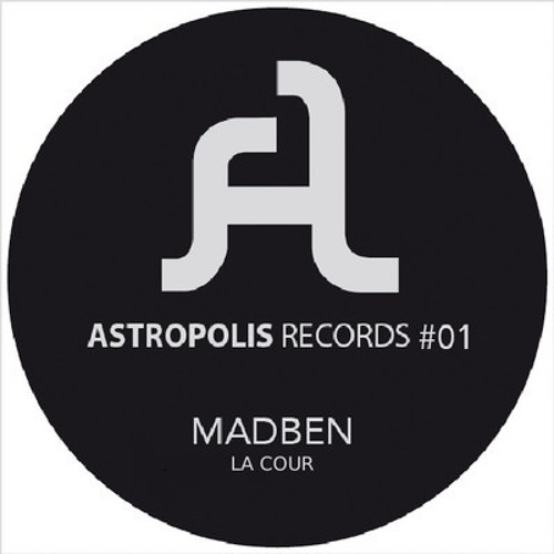 Madben - La Cour (Clip/Low quality) [Forthcoming on ASTROPOLIS RECORDS 01 - Digital bonus track]
