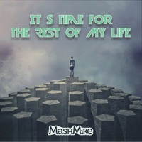 MashMike - It's Time For The Rest Of My Life