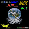 World Disco Mix Series Vol 3 by Dany Mix 2013-CD Version