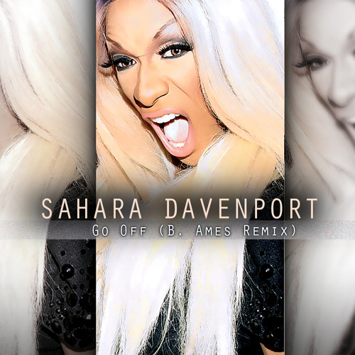 Go Off (B. Ames Remix) | Sahara Davenport by B. Ames recommendations on SoundCloud - Hear the world's sounds - artworks-000045427658-appm2g-t500x500