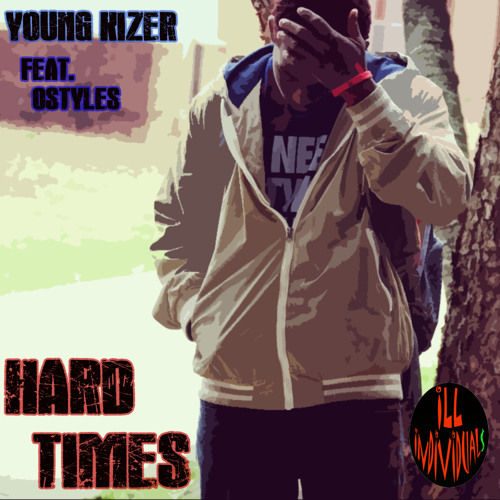 Young Kizer (feat. Ostyles) - HardTimes