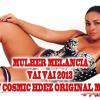 MULHER MELANCIA-VAI VAI 2013 DJ COSMIC HDEZ ORIGINAL MIX Portada del disco