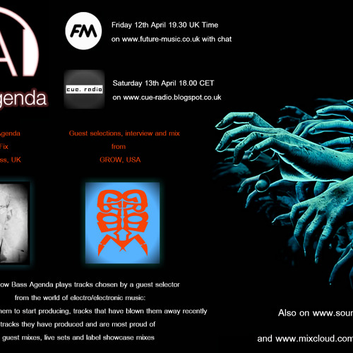 Bass Agenda 51 with Techno Fix and guest selections interview and mix from GROW